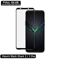 Защитное стекло Full Glue Xiaomi Black Shark 2 / 2 Pro (Black) - 2.5D Полная поклейка