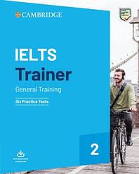 Cambridge IELTS Trainer 2 General Training - 6 Practice Tests