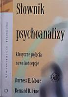 Burness E. Moore, Bernard D. Fine - Slownik psychoanalizy