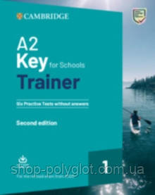 Trainer A2 Key for Schools 2 2nd Edition Six Practice Tests with Answers with Downloadable Audio