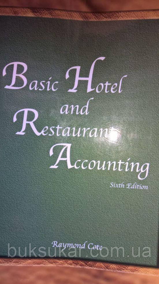 Basic Hotel and Restaurant Accounting.