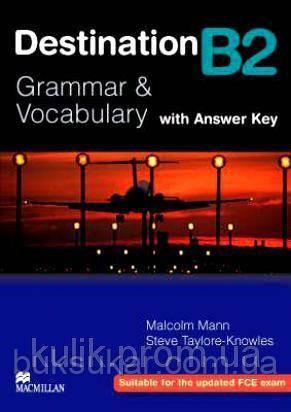 Destination B2. Grammar & Vocabulary + with answer key