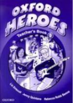 "Oxford Heroes 3. Teacher""s Book"