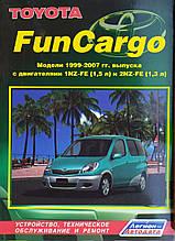TOYOTA FUN CARGO  Модели 1999-2007 гг. выпуска   Устройство, техническое обслуживание и ремонт