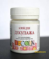 Клей для декупажа ДЕКОЛА, 50 мл