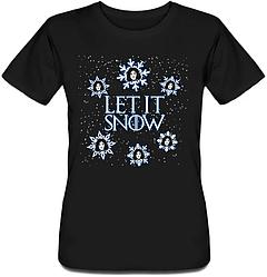 Женская футболка Game Of Thrones - Let It Snow (чёрная)