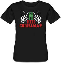 Женская футболка Go To Hell Christmas! (чёрная)