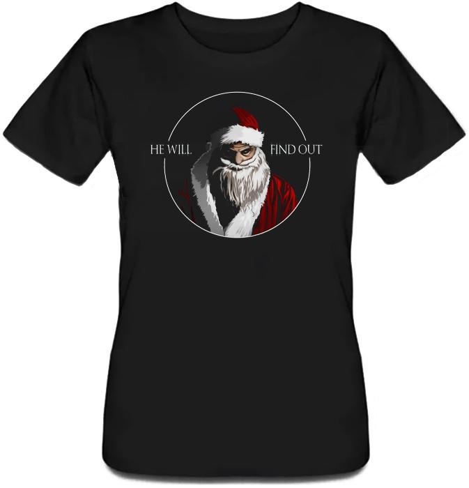 Женская футболка He Will Find Out (чёрная)