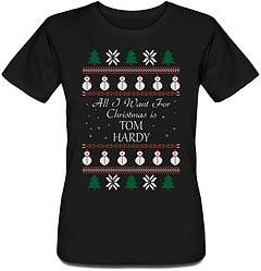 Женская футболка All I Want For Christmas Is Tom Hardy (чёрная)