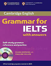 Cambridge Grammar for IELTS with answers and Audio CD