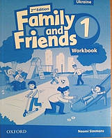 FAMILY AND FRIENDS 2ND EDITION 1: WORKBOOK (UKRAINIAN EDITION). (Oxford)