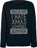 Женский свитшот This Is My I Hate Xmas Jumpers Christmas Jumper (чёрный)