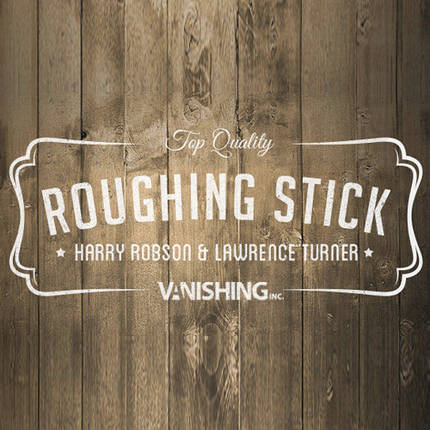 Roughing Sticks by Harry Robson and Vanishing Inc., фото 2