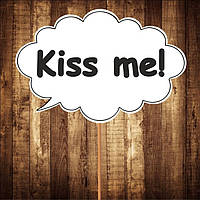 "Табличка ""Kiss me"" | Размер 30х20 см"