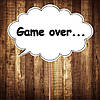 "Табличка ""Game over"" | Размер 30х20 см"