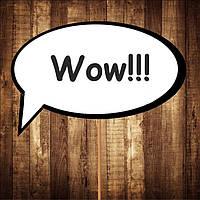 "Табличка ""Wow"" | Размер 30х20 см"