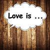 "Табличка ""Love is"" | Размер 30х20 см"