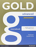 Gold Advanced. Coursebook with MyLab Pack