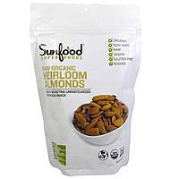 Сырой миндаль, Heirloom Almonds, Sunfood, 227 г