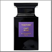 Tom Ford Cafe Rose парфюмированная вода 100 ml. (Тестер Том Форд Кофе Роуз)