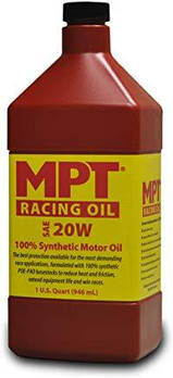 MPT ® 20W 100% Full Synthetic High Performance Racing Oil