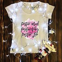 Женская футболка  с принтом - с надписью - positive