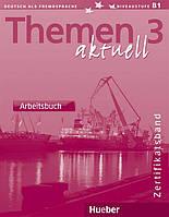 Themen Aktuell 3, Arbeitsbuch / Тетрадь к учебнику немецкого языка