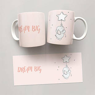 Чашка, Кружка Dream Big #2