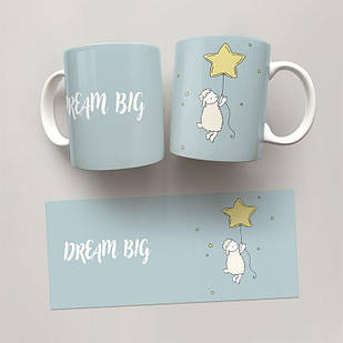 Чашка, Кружка Dream Big #1