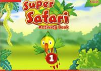 Super Safari Level 1. Activity Book