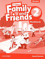 Рабочая тетрадь Family and Friends 2nd Edition 2 Workbook for Ukraine