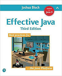 Книга Effective Java 3rd Edition. Автор - Joshua Bloch (Addison-Wesley Professional)