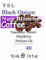 Парфюмерное масло (403) версия аромата Ив Сен Лоран Black Opium Nuit Blanche - 15 мл