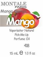 Парфюмерное масло (418) версия аромата Монтале Mango Manga - 15 мл