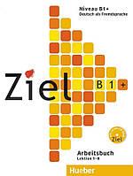 Ziel B1 Plus Arbeitsbuch + Lerner-CD/CD-ROM