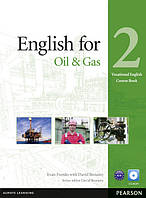 English for the Oil and Gas 2 Vocational English Coursebook