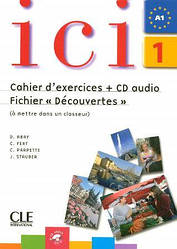 Ici 1 Cahier d'exercices + CD audio