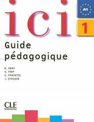Ici 1 Guide pedagogique
