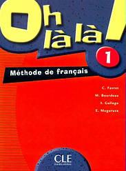 Oh La La! 1 Livre de l'élève