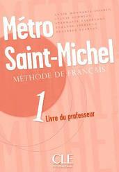 Metro Saint-Michel 1 Livre du professeur