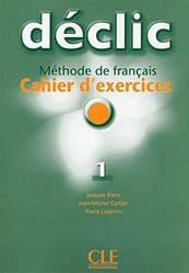 Declic 1 Cahier d`exercices + CD audio