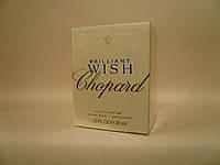 Chopard - Brilliant Wish (2010) - Парфюмированная вода 30 мл - Первый выпуск, старая формула аромата 2010 года