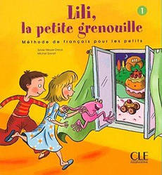 Lili, La petite grenouille 1 Livre de L'eleve