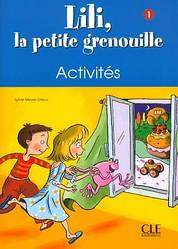 Lili, La petite grenouille 1 Cahier d'activites