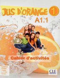 Jus D'orange 1 Cahier d'activites