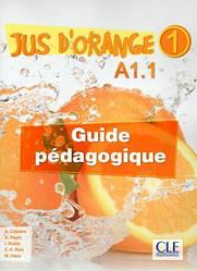 Jus D'orange 1 Guide pedagogique
