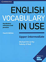 English Vocabulary in Use Upper-Intermediate: Book with Answers. Vocabulary Reference and Practice