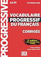 Vocabulaire progressif du français - Niveau intermédiaire - Corrigés - 3ème édition