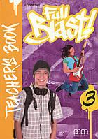 Full Blast! 3. Teacher's Book