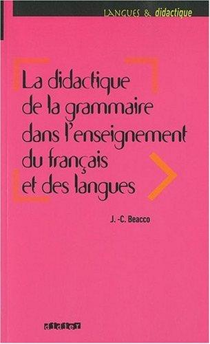 La didactique de la grammaire dans l'enseignement du francais et des langues